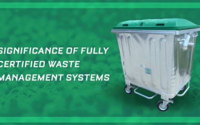 Significance of fully certified waste management systems
