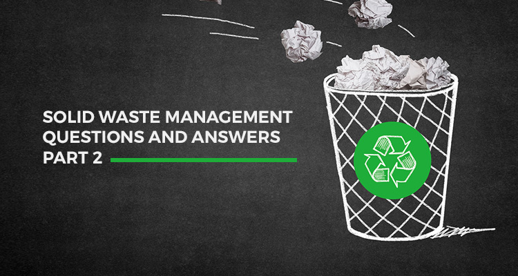 Waste management Q&A part 2
